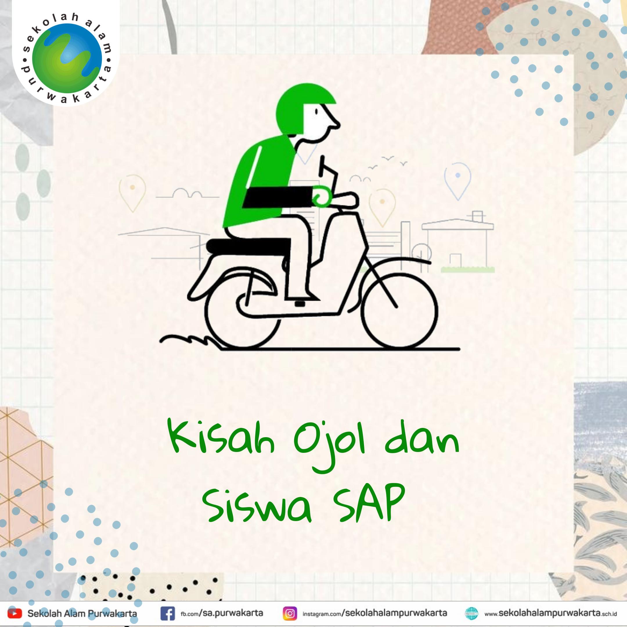 Kisah Ojol dan Anak SAP